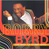 The Bobby Byrd Got Soul: The Best of Bobby Byrd
